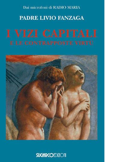 I Vizi Capitali e le contrapposte virtù