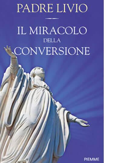 Il Miracolo della Conversione