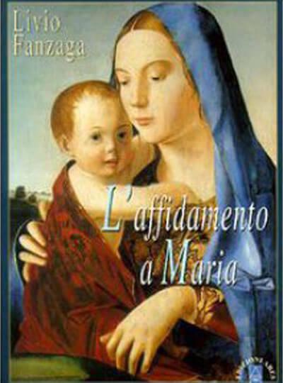 L'affidamento a Maria