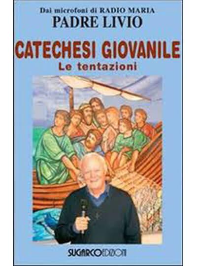 Padre Livio Fanzaga Le tentazioni