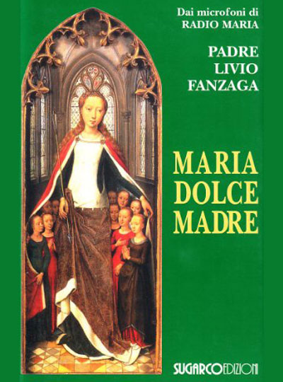 Maria dolce Madre
