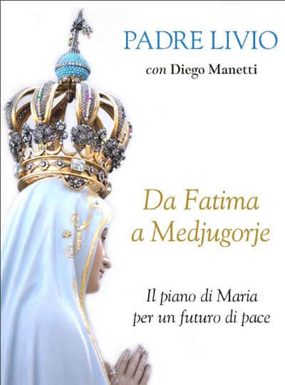 Da Fatima a Medjugorje