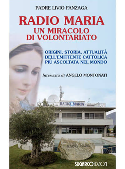 Radio Maria un miracolo di volontariato