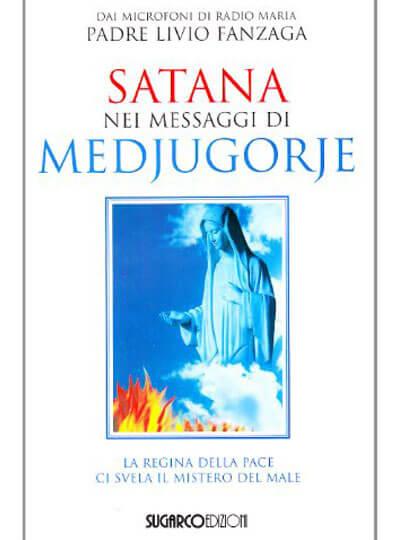 Satana nei messaggi di Medjugorje