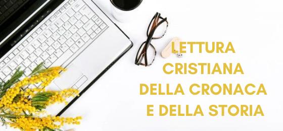 Lettura cristiana della cronaca e della storia3