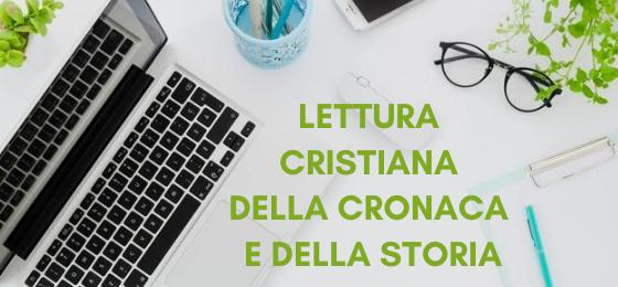 Lettura cristiana della cronaca e della storia4