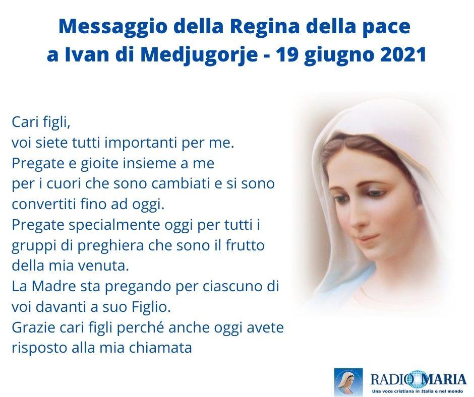 Messaggio a Ivan di Medjugorje 19 Giugno 2021